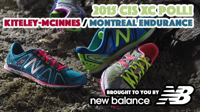 Classic Kiteley-McInnes 2015 CIS XC Poll at Montreal Endurance brought to you by New Balance IS BACK